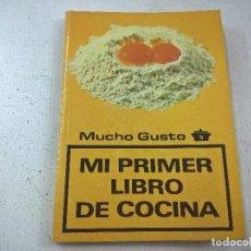 Libri di seconda mano: LA COCINA PASO A PASO-LOS LIBROS DE MUCHO GUSTO-5-MI PRIMER LIBRO DE COCINA-N. Lote 76945637