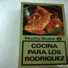 Libri di seconda mano: LA COCINA PASO A PASO-LOS LIBROS DE MUCHO GUSTO-10-COCINA PARA LOS RODRIGUEZ-N. Lote 76945897