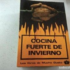 Libri di seconda mano: LA COCINA PASO A PASO-LOS LIBROS DE MUCHO GUSTO-4-COCINA FUERTE DE INVIERNO-N. Lote 76946373