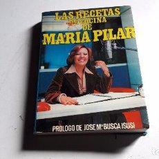 Libros de segunda mano: COCINA....LIBRO DE COCINA..LAS RECETAS DE COCINA DE MARIA PILAR..1975. Lote 76995109