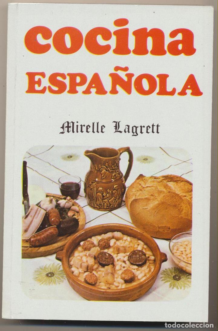 cocina española por mirelle lagrett.. ediciones - Comprar Libros de ...