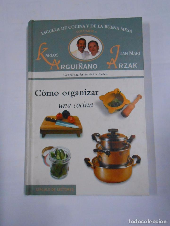 Escuela De Cocina De Karlos Arguiñano | Como Organizar Una Cocina Karlos Arguinano Ju Comprar Libros