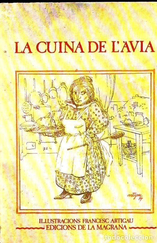 LA CUINA DE L'AVIA (LA MAGRANA, 1979) (Libros de Segunda Mano - Cocina y Gastronomía)