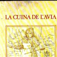Libros de segunda mano: LA CUINA DE L'AVIA (LA MAGRANA, 1979). Lote 78421829