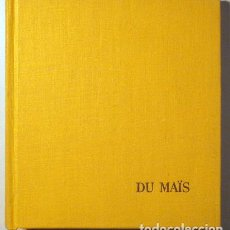 Libros de segunda mano: CÉLÉBRATION DU MAÏS - PARIS 1963. Lote 78483914