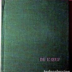 Libros de segunda mano: CÉLÉBRATION DE L'OEUF - PARIS 1962. Lote 78483918