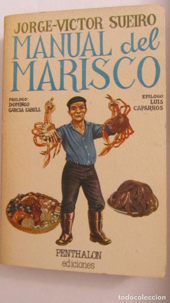 MANUAL DEL MARISCO DE JORGE-VICTOR SUEIRO (PENTHALON) (Libros de Segunda Mano - Cocina y Gastronomía)