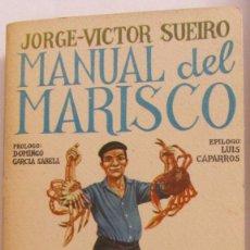 Libros de segunda mano: MANUAL DEL MARISCO DE JORGE-VICTOR SUEIRO (PENTHALON). Lote 79049417