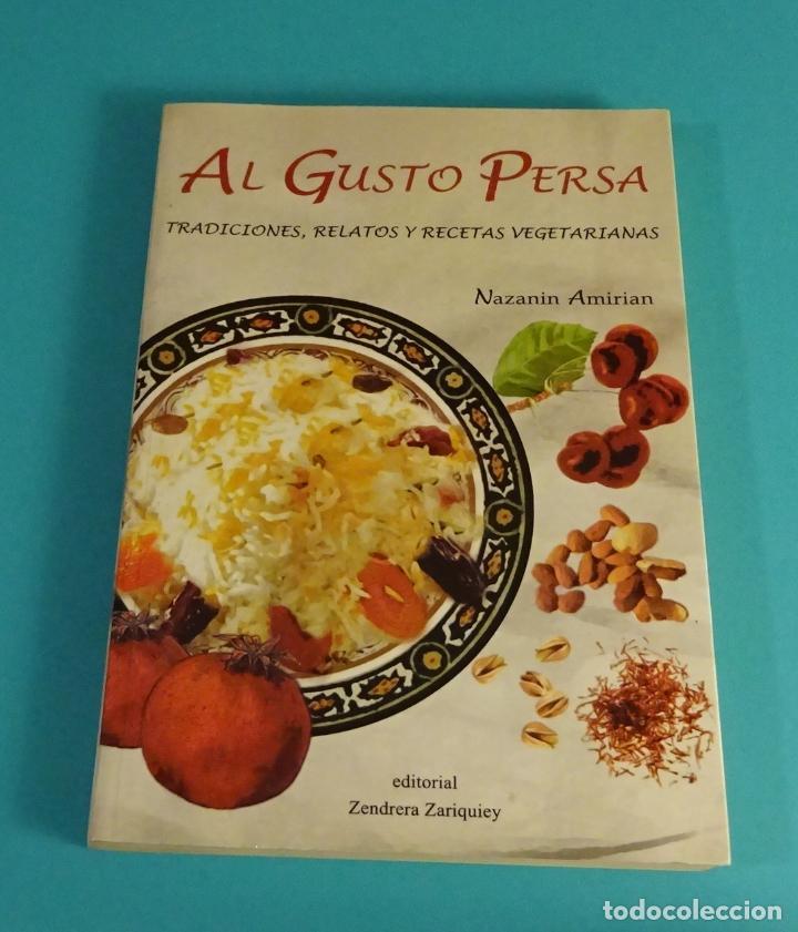 al gusto persa. tradiciones, relatos y recetas - Comprar Libros de ...