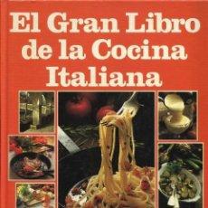 Libros de segunda mano: EL GRAN LIBRO DE LA COCINA ITALIANA, EVEREST 1988. Lote 48273452