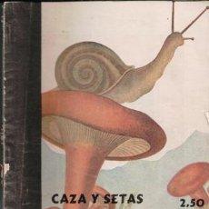 Libros de segunda mano: MENAJE, CAZA Y SETAS. Lote 80172321
