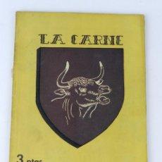 Libros de segunda mano: REVISTA DE COCINA Y HOGAR, LA CARNE, NUM. 184. ABRIL DE 1946. TIENE 70 PAG + PUBLICIDAD. MEDIDAS: 2. Lote 80172357