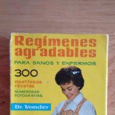 Libros de segunda mano: REGIMENES AGRADABLES PARA SANOS Y ENFERMOS DEL DR VANDER. Lote 80273341