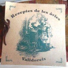 Libros de segunda mano: RECEPTES DE LES ÀVIES DE VALLDOREIX 1994 SÒNIA CLEMENTE BON ESTAT . Lote 80729386