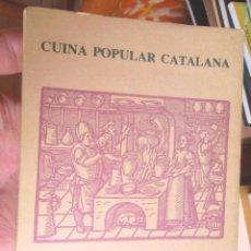 Libros de segunda mano: PLATILLOS DE L'EMPORDÀ. CUINA POPULAR CATALANA 1990 FIGUERES MOLT BON ESTAT IL·LUSTRAT. Lote 80729458