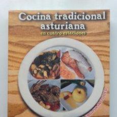 Libros de segunda mano: COCINA TRADICIONAL ASTURIANA EN CUATRO ESTACIONES - ED. PICU URRIELLU - 2004. Lote 80756598