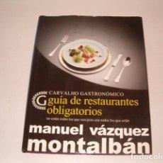 Libros de segunda mano: MANUEL VÁZQUEZ MONTALBÁN. CARVALHO GASTRONÓMICO. RMT79521. . Lote 81089756
