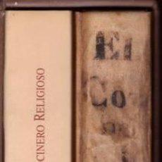 Salsete, Antonio: El Cocinero Religioso. (Facsímil Manuscrito del siglo XVII). 2 vols. en estuche