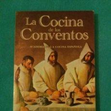 Libros de segunda mano: LA COCINA DE LOS CONVENTOS. Lote 83181020