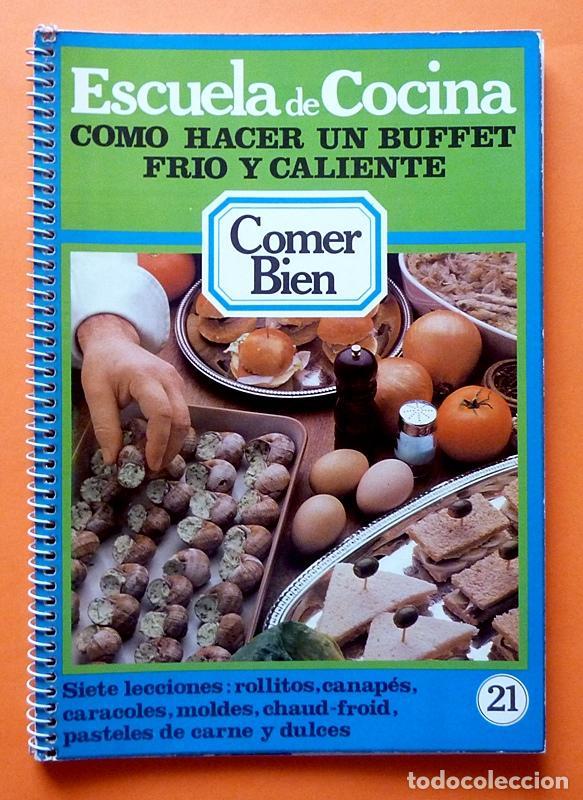 escuela de cocina nº 21: cómo hacer un buffet f - Comprar Libros de ...