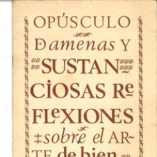 Libros de segunda mano: OPÚSCULO DE AMENAS Y SUSTANCIOSAS REFLEXIONES SOBRE EL ARTE DE BIEN MANDUCAR. . Lote 83841336