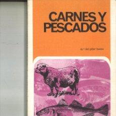 Libros de segunda mano: CARNES Y PESCADOS. Mª. DEL PILAR BUENO. Lote 83842560