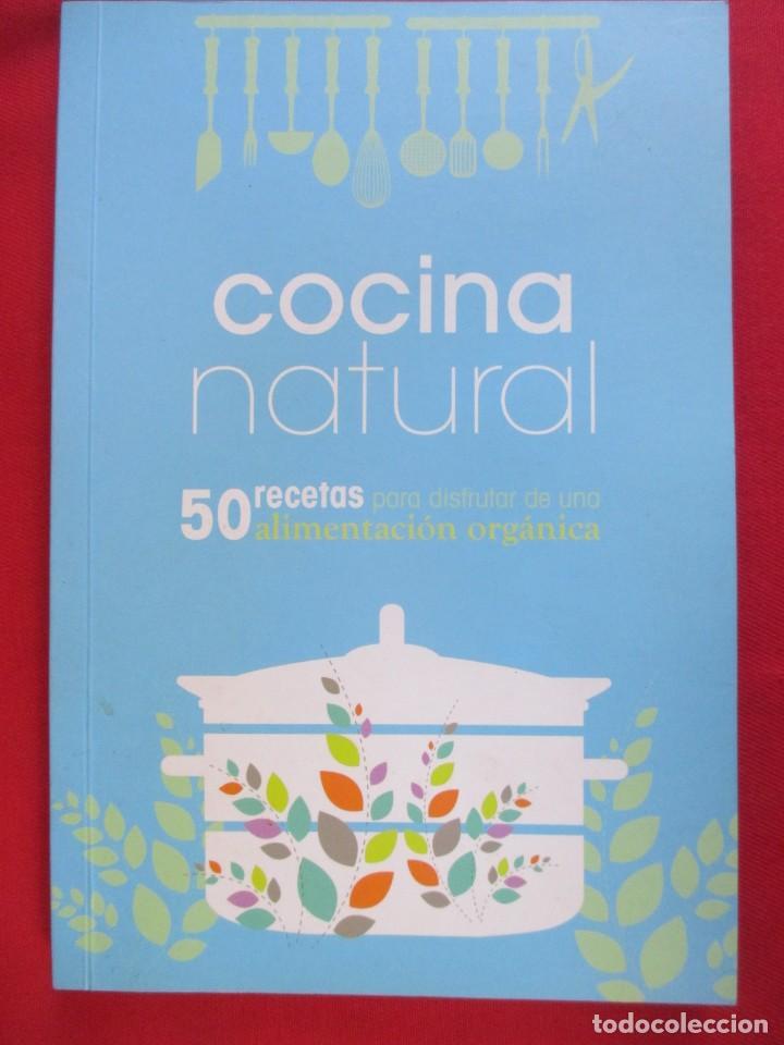 Cocina Para Disfrutar | Cocina Natural 50 Recetas Para Disfrutar De Una Comprar Libros