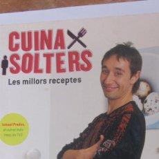 Libros de segunda mano: CUINA X SOLTERS. LES MILLORS RECEPTES(LA MAGRANA). Lote 84642600