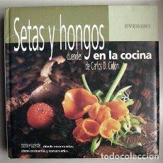 Libros de segunda mano: SETAS Y HONGOS: DUENDES EN LA COCINA. CARLOS D. CIDÓN. Lote 84859592