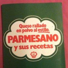 Livros em segunda mão: PARMESANO Y SUS RECETAS. PUBLICIDAD MG. Lote 85258472