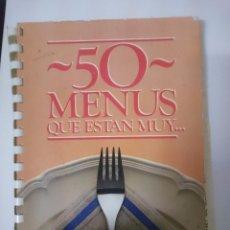 Libros de segunda mano: 50 MENUS QUE ESTAN MUY - GALLINA BLANCA ---REFM2E5. Lote 85463388
