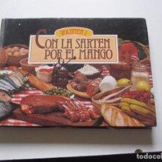 Livres d'occasion: CON LA SARTÉN POR EL MANGO - VOLUMEN 2 - EDITORIAL CLAVE - 1978 - LL20. Lote 86356880