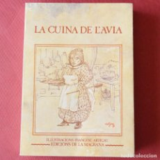 Libros de segunda mano: LA CUINA DE L' AVIA - ILUSTRACIONS FRANCESC ARTIGAU - EDICION LA MAGRANA - 1979. Lote 86549676