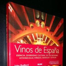 Libros de segunda mano: VINOS DE ESPAÑA / JOHN RADFORD. Lote 86749080