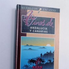 Libros de segunda mano: VINOS DE ANDALUCIA Y CANARIAS / GUIAS CON ENCANTO / ED. AGUILAR 1996 / SIN USAR. Lote 87021036