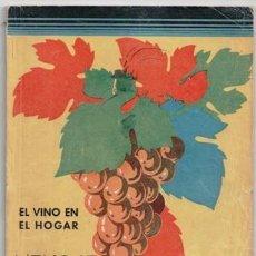 Libros de segunda mano: MENAJE, REVISTA MENSUAL DE COCINA Y HOGAR, Nº 141 SEPTIEMBRE 1942. EL VINO EN EL HOGAR.. Lote 87584780