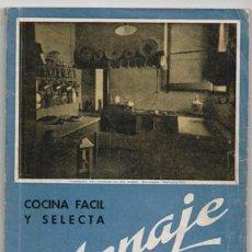Libros de segunda mano: MENAJE, REVISTA MENSUAL DE COCINA Y HOGAR, Nº 137. MAYO 1942. COCINA FÁCIL Y SELECTA. Lote 87584848