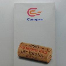 Libros de segunda mano: GUIA CAMPSA DE LOS MEJORES VINOS DE ESPAÑA 2005. Lote 89277272