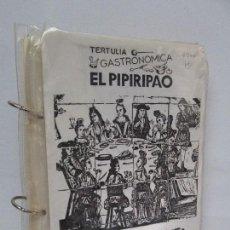 Libros de segunda mano: TERTULIA GASTRONOMICA EL PIPIRIPAO. RECETARIO COMPLETO. JULIO GOMEZ DE SALAZAR Y ALONSO. 1986. Lote 89300484