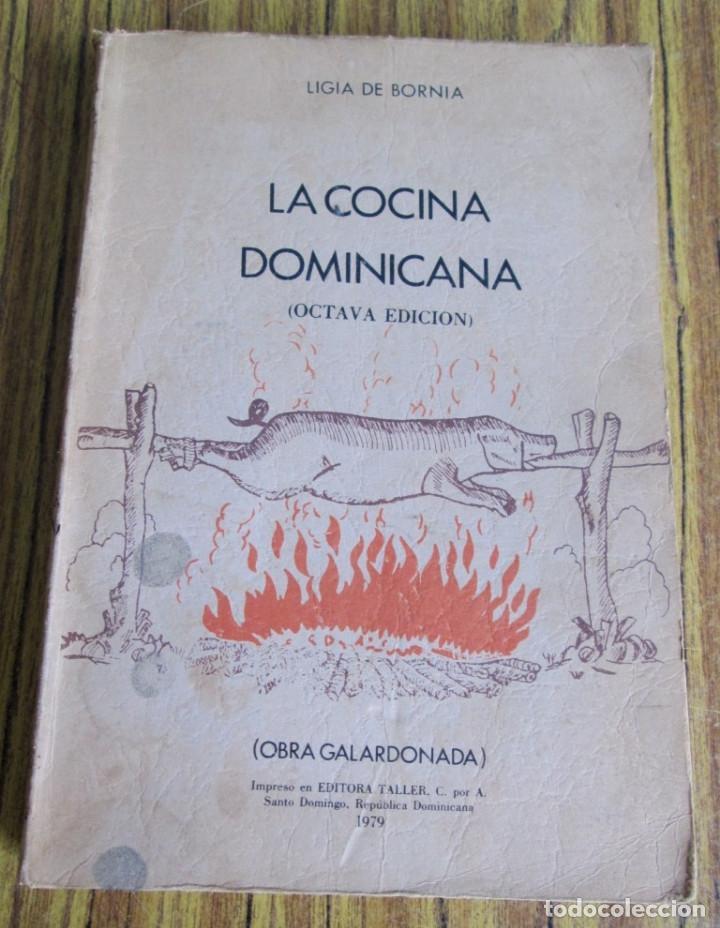 La Cocina Dominicana Por Ligia De Bornia Sold Through