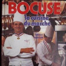 Libros de segunda mano: LA CUISINE DU MARCHÉ / BOCUSE / FLAMMARION / 1987 / EN FRANCÉS. Lote 100492550