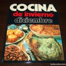Libros de segunda mano: COCINA DE INVIERNO, DICIEMBRE - EDITORIAL PENINSULAR - 1975. Lote 90228576