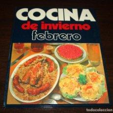 Libros de segunda mano: COCINA DE INVIERNO, FEBRERO - EDITORIAL PENINSULAR - 1975. Lote 90228600