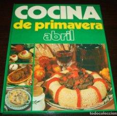 Libros de segunda mano: COCINA DE PRIMAVERA, ABRIL - EDITORIAL PENINSULAR - 1975. Lote 90228672