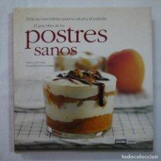 Libros de segunda mano: EL GRAN LIBRO DE LOS POSTRES SANOS - ADRIANA ORTEMBERG - EDITORIAL OCEANO - 2004. Lote 90663325