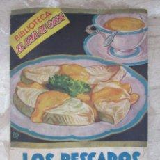 Libros de segunda mano: Nº 2 LOS PESCADOS - LAS 125 MEJORES RECETAS - G.BERNARD DE FERRER - EDITORIAL MOLINO 1936. Lote 90741855