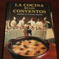 Libros de segunda mano: LA COCINA DE LOS CONVENTOS - CÍRCULO DE LECTORES - 1997. Lote 90924245