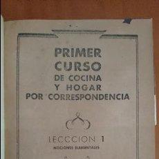 Libros de segunda mano: CURSO COMPLETO COCINA Y HOGAR POR CORRESPONDENCIA. ACADEMIA AMA DE CASA. ENCUADERNADO 1 TOMO.. Lote 91168015