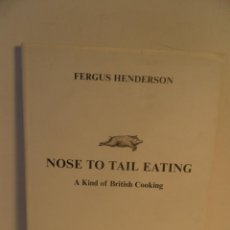 Livros em segunda mão: NOSE TO TAIL EATING: A KIND OF BRITISH COOKING (INGLÉS) TAPA DURA – 6 SEP 2004 , COCINA EN INGLES. Lote 91661220