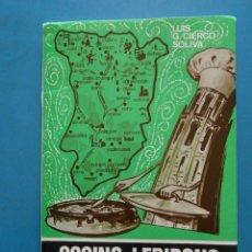 Libros de segunda mano: COCINA LERIDANA. ARTE DEL BUEN YANTAR. LUIS G. CIERCO SOLIVA. 1977. LERIDA. LLEIDA. Lote 118777807